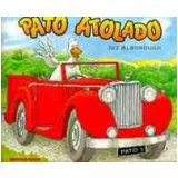 Pato Atolado - Jez Alborough