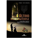 O �ltimo Segredo do Templo - Paul Sussman
