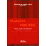 Relações Públicas - Margarida M. Krohling Kunsch