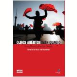 Olhos Abertos: A História da Nova China - Ivan Quagio