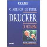 O Melhor de Peter Drucker - Peter Ferdinand Drucker