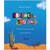 O Surfista e o Sertanejo - Ricardo Dreguer