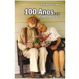 100 Anos... - Ronaldo Nasr Tabet