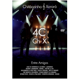 Chit�ozinho & Xoror� - 40 Anos Entre Amigos (DVD) - Chit�ozinho e Xoror�
