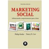 Marketing Social - Philip Kotler, Nancy Lee