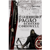 O Guerreiro Pag�o (Vol.7) - Bernard Cornwell