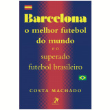Barcelona (Ebook) - Antônio Cláudio da Costa Machado