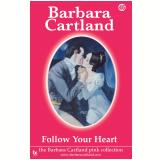 45 Follow Your Heart  (Ebook) - Cartland