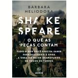 Shakespeare: o que as peças contam (Ebook) - Barbara Heliodora