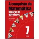 A Conquista Da Matemática - 7º Ano - Caderno De Atividades