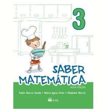 Saber Matemática - 3º Ano - Nova Edição
