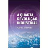 A Quarta Revolução Industrial
