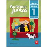 Ciências/Geografia/História 1 º Ano - Ensino Fundamental I - Silvana Rossi Júlio