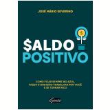 Saldo Positivo - José Mário Severino