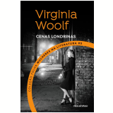Virginia Woolf - Cenas Londrinas (Vol. 05) - Virginia Woolf