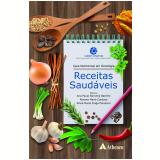 Guia Nutricional Em Oncologia - Receitas Saudáveis - Silvia Maria Fraga Piovacari, Ana Paula Noronha Barrére, Rosana Maria Cardoso