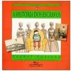 A Hist�ria dos Escravos