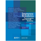 Imprensa Brasileira (Vol. 4) - José Marques de Melo (Org.)