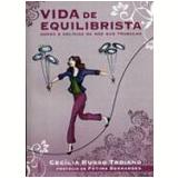 Vida de Equilibrista - Cecilia Russo Troiano