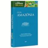 Guia Unibanco Amazônia - Editora Bei