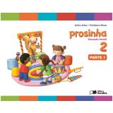 Prosinha - 2 - Educação Infantil - Anita Adas, Cristiana Musa