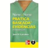 Pratica Baseada Em Evidencias Em Enfermagem - June H. Larrabee