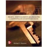 Projeto, Desenvolvimento De Aplicaçoes - Michael V. Mannino
