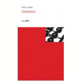 Crossroads - Furio Lonza