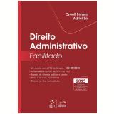 Direito Administrativo Facilitado - Cyonil Borges
