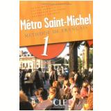 Metro Saint-Michel - Livre De L´Eleve 1 - Annie Monnerie-goarin