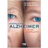 Doença De Alzheimer - Serge Gauthier, Judes Poirier