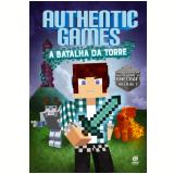Authentic Games - A Batalha Da Torre! - Marco Túlio