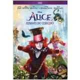 Alice Através do Espelho (DVD) - Johnny Depp, Mia Wasikowska