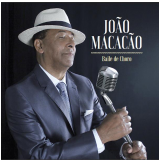 João Macacão- Baile de Choro (CD)
