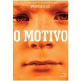O Motivo  (Ebook) - Patrick Ness