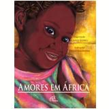 Amores Em África - Lenice Gomes