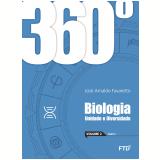 360º - Biologia - Unidade e Diversidade (Vol. 2) - Jose Arnaldo Favaretto
