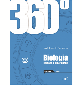 360º - Biologia - Unidade e Diversidade (Vol. 2)