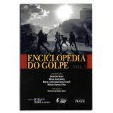 Enciclopédia do Golpe (Vol.1) - Wilson Ramos Filho, Giovanni Alves, Mirian Gonçalves ...