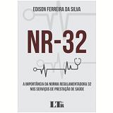 NR-32 - Edison Ferreira Da Silva
