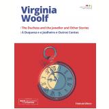 A Duquesa e o Joalheiro e Outros Contos (Vol. 6) - Virginia Woolf
