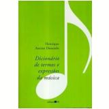 Dicionário de Termos e Expressões da Música - Henrique Autran Dourado
