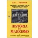 História do Marxismo (Vol. 2) - Eric Hobsbawm (Org.)