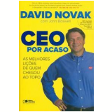 CEO por Acaso - David Novak