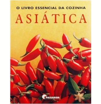 O Livro Essencial da Cozinha Asiática