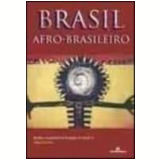Brasil Afro-Brasileiro - Maria Nazareth Soares Fonseca