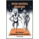 Ficção Científica Brasileira - M. Elizabeth Ginway