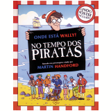 Onde est� Wally? Tempo dos Piratas - Martin Handford
