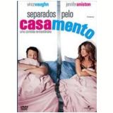 Separados Pelo Casamento (DVD) - Jennifer Aniston, Vince Vaughn, Cole Hauser