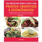 Pratos Criativos e Econômicos - Hilaire Walden